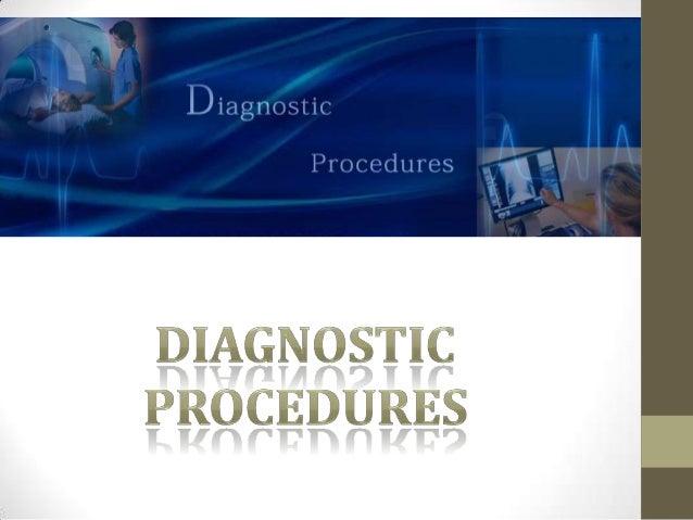 (http://www.armancare.com/diagnostic_procedures.html)Pet scanMri scanEeg, emgFunctional mri with spectroscopy64 slice ct s...