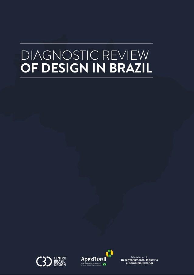DIAGNOSTIC REVIEW OF DESIGN IN BRAZIL