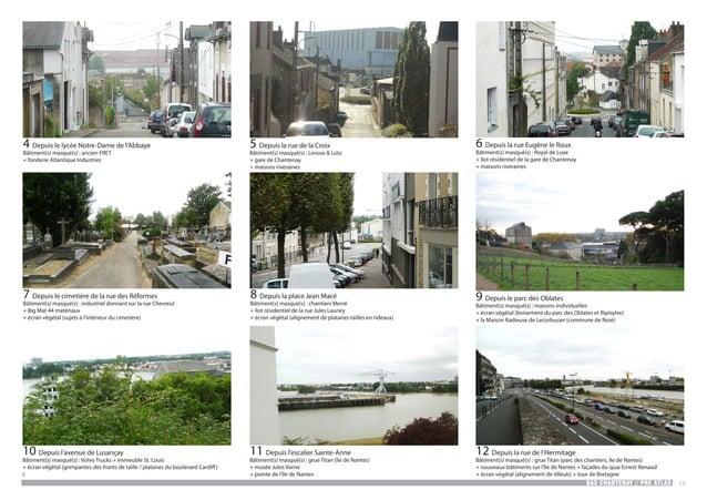 BAS CHANTENAY // PRE ATLAS 19 6 Depuis la rue Eugène le Roux Bâtiment(s) masqué(s) : Royal de Luxe + îlot résidentiel de l...