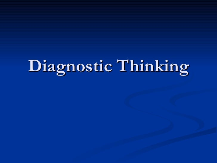 Diagnostic Thinking
