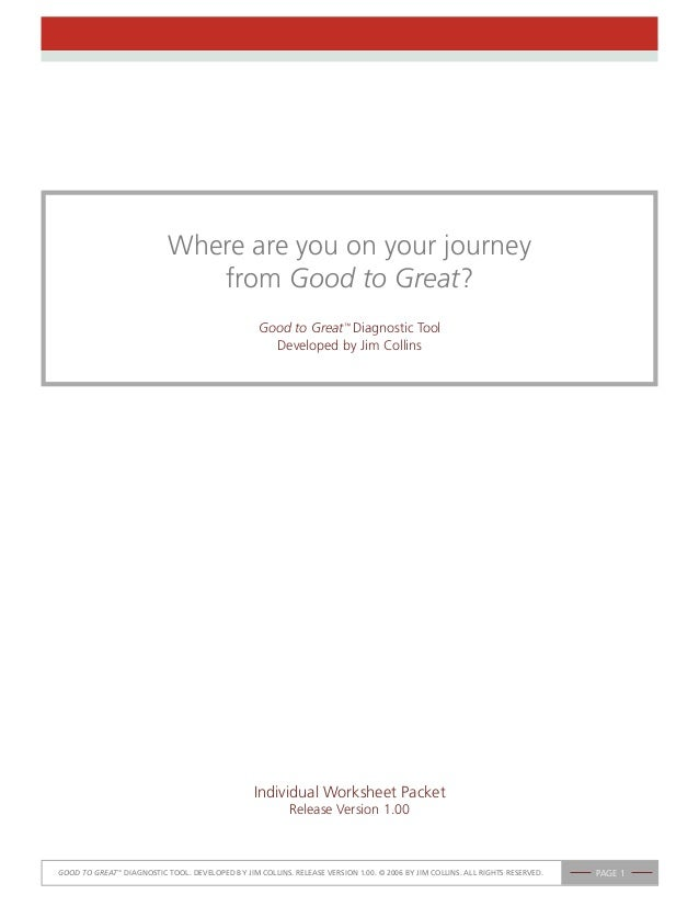 Where are you on your journey                               from Good to Great?                                           ...