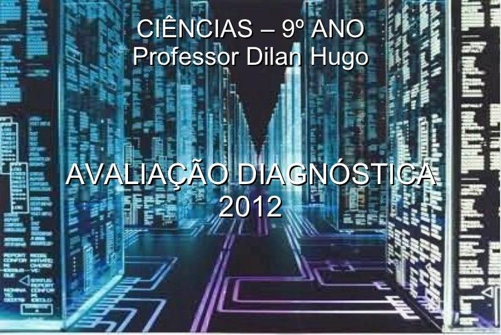 Diagnóstica nono