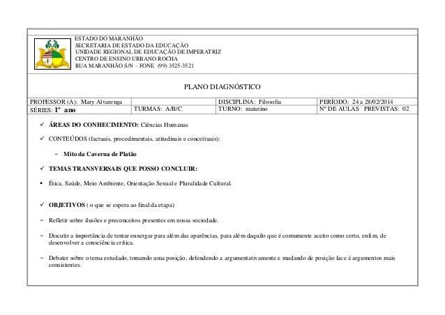 ESTADO DO MARANHÃO SECRETARIA DE ESTADO DA EDUCAÇÃO UNIDADE REGIONAL DE EDUCAÇÃO DE IMPERATRIZ CENTRO DE ENSINO URBANO ROC...