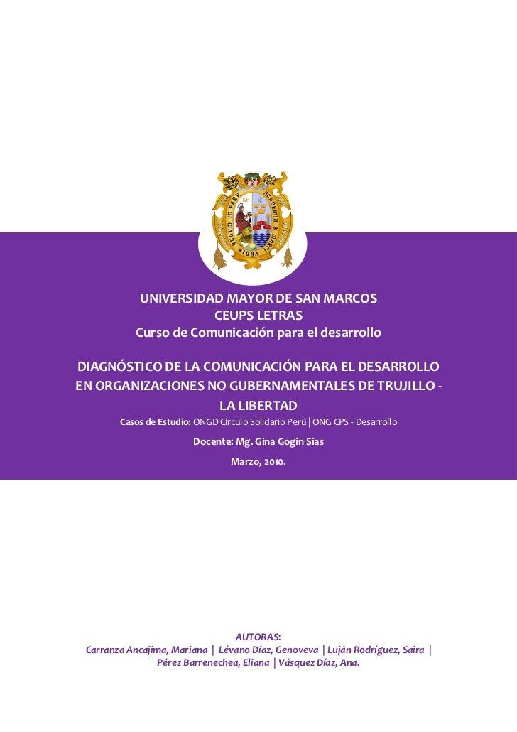 UNIVERSIDAD MAYOR DE SAN MARCOS                        CEUPS LETRAS            Curso de Comunicación para el desarrolloDIA...