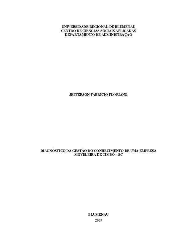 UNIVERSIDADE REGIONAL DE BLUMENAU CENTRO DE CIÊNCIAS SOCIAIS APLICADAS DEPARTAMENTO DE ADMINISTRAÇÃO  JEFFERSON FABRÍCIO F...