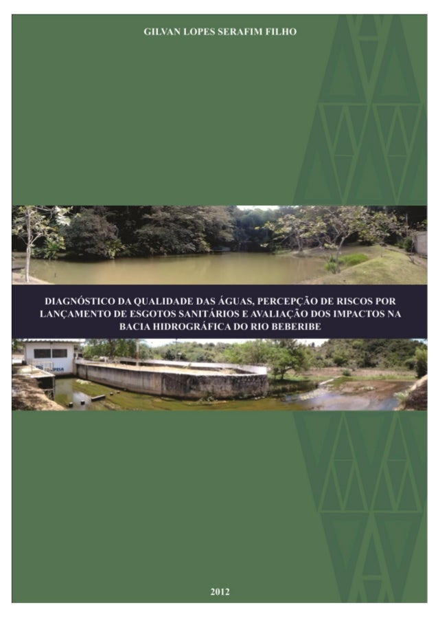 SERAFIM-FILHO, G.L. 2012. Diagnóstico da qualidade das águas, percepção de...  1