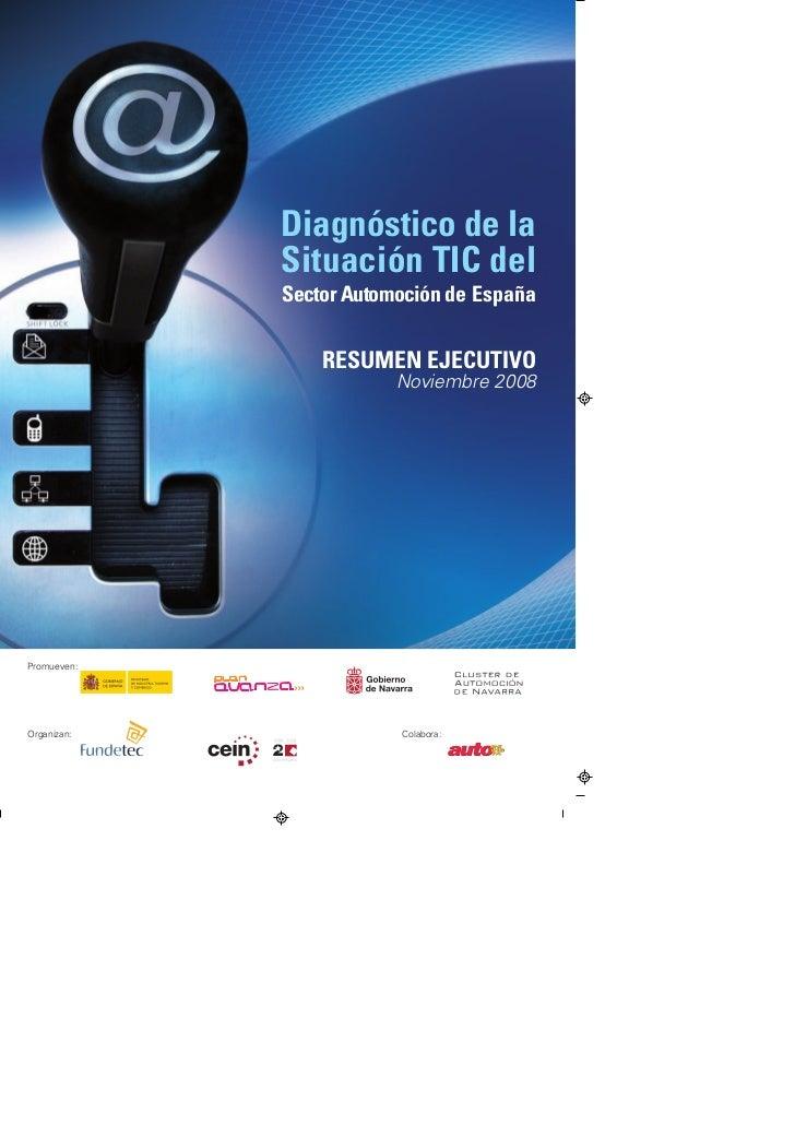 Diagnóstico de la             Situación TIC del             Sector Automoción de España                 RESUMEN EJECUTIVO ...