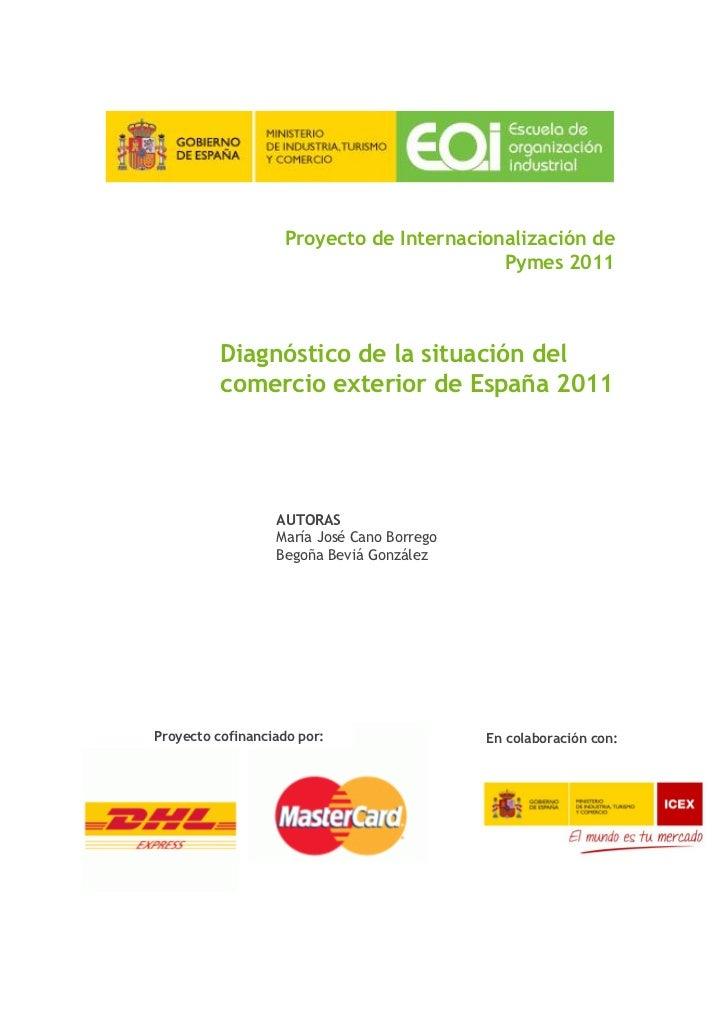 Proyecto de Internacionalización de                                          Pymes 2011          Diagnóstico de la situaci...