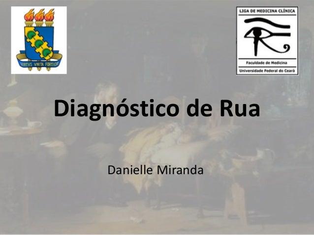 Diagnóstico de Rua Danielle Miranda