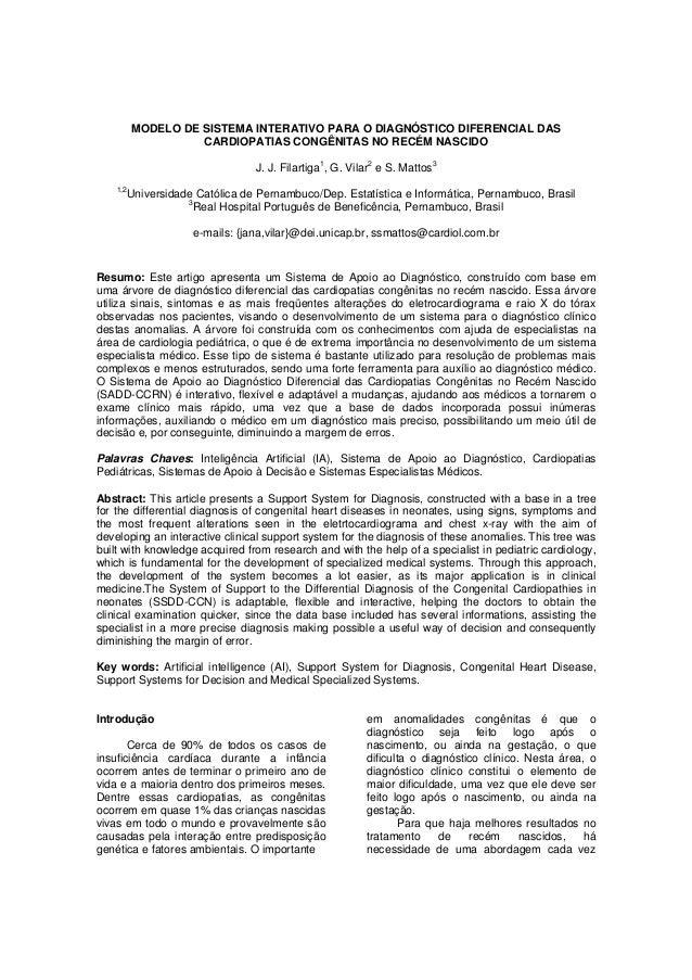 MODELO DE SISTEMA INTERATIVO PARA O DIAGNÓSTICO DIFERENCIAL DAS CARDIOPATIAS CONGÊNITAS NO RECÉM NASCIDO J. J. Filartiga1 ...