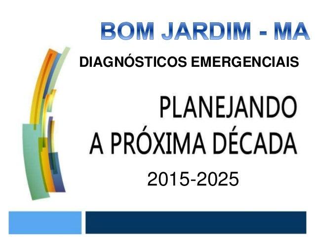 2015-2025 DIAGNÓSTICOS EMERGENCIAIS