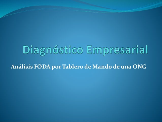 Análisis FODA por Tablero de Mando de una ONG