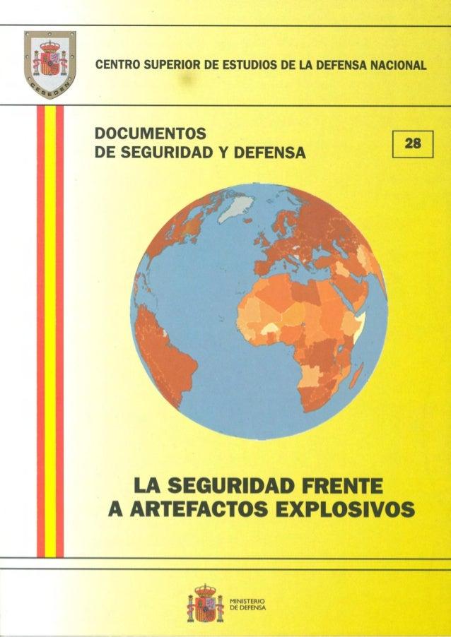 DOCUMENTOS DE SEGURIDAD Y DEFENSA                                                   28  CENTRO SUPERIOR DE ESTUDIOS DE LA ...
