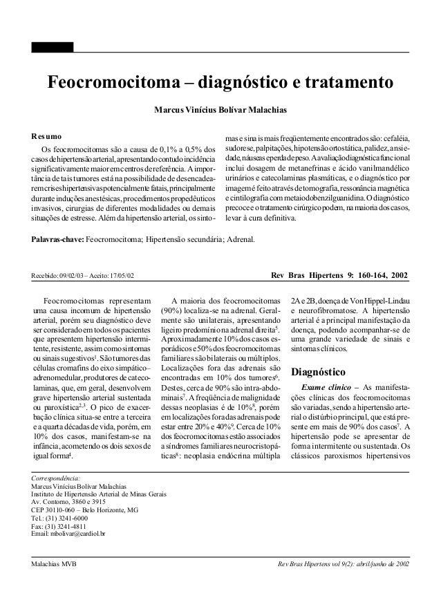 160 Malachias MVB Rev Bras Hipertens vol 9(2): abril/junho de 2002 Feocromocitoma – diagnóstico e tratamento Marcus Viníci...