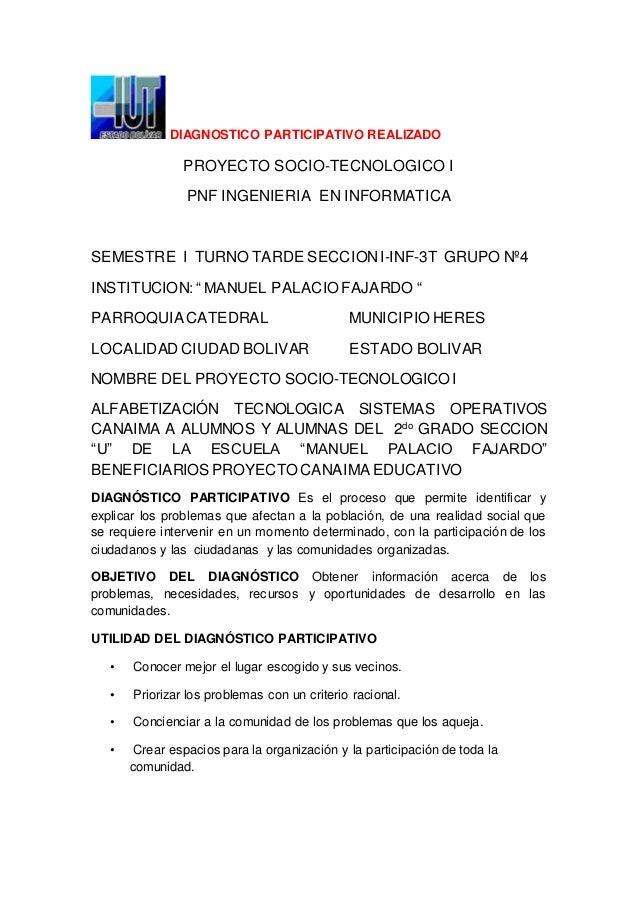 DIAGNOSTICO PARTICIPATIVO REALIZADO  PROYECTO SOCIO-TECNOLOGICO I  PNF INGENIERIA EN INFORMATICA  SEMESTRE I TURNO TARDE S...
