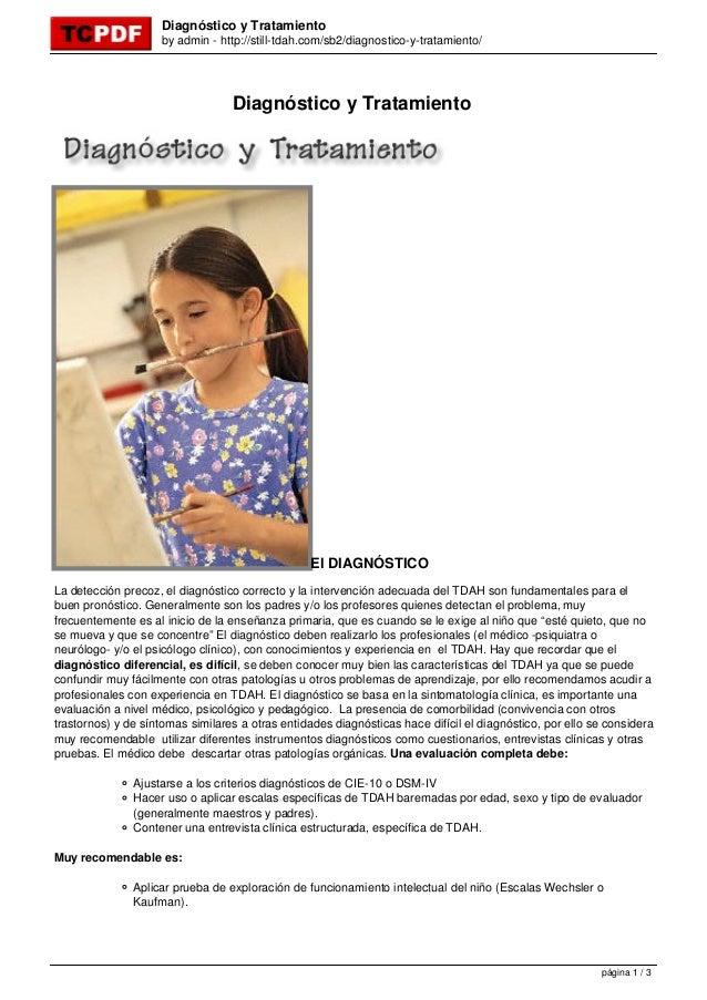 Diagnóstico y Tratamiento  by admin - http://still-tdah.com/sb2/diagnostico-y-tratamiento/  Diagnóstico y Tratamiento  El ...