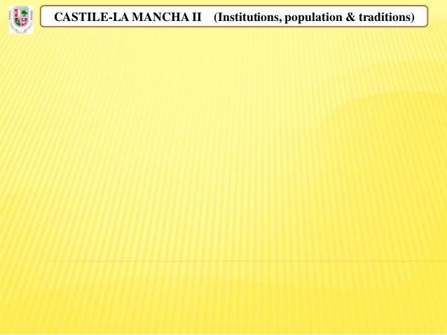 CASTILE-LA MANCHA II (Institutions, population & traditions)