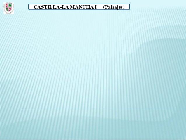 CASTILLA-LA MANCHA I   (Paisajes)