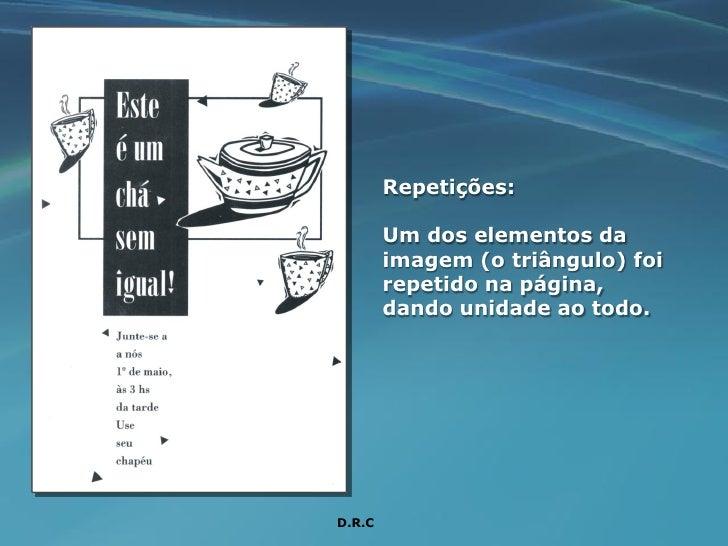 Repetições:          Um dos elementos da         imagem (o triângulo) foi         repetido na página,         dando unidad...