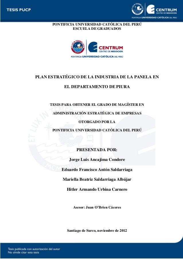 PONTIFICIA UNIVERSIDAD CATÓLICA DEL PERÚ ESCUELA DE GRADUADOS PLAN ESTRATÉGICO DE LA INDUSTRIA DE LA PANELA EN EL DEPARTAM...