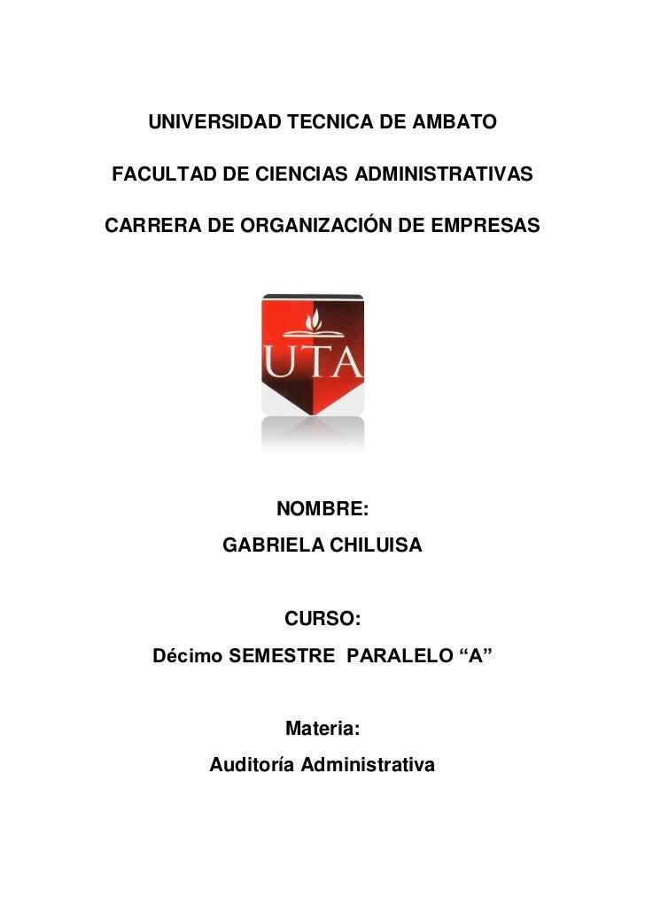 UNIVERSIDAD TECNICA DE AMBATOFACULTAD DE CIENCIAS ADMINISTRATIVASCARRERA DE ORGANIZACIÓN DE EMPRESAS               NOMBRE:...