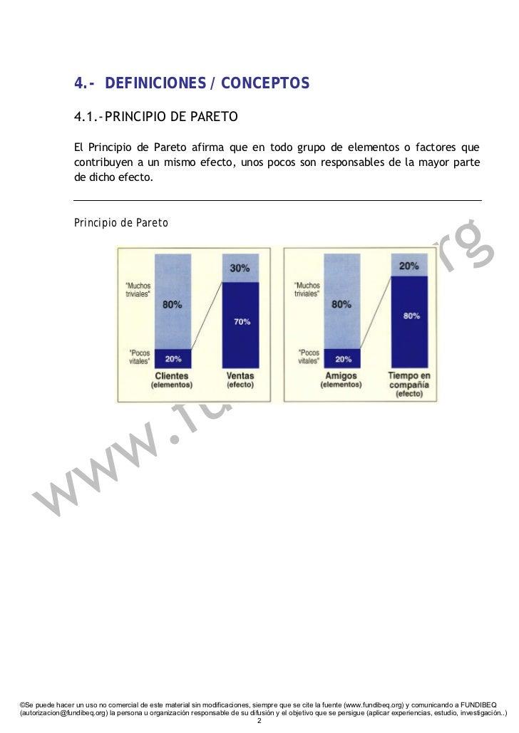 4.- DEFINICIONES / CONCEPTOS                   4.1.- PRINCIPIO DE PARETO                   El Principio de Pareto afirma q...