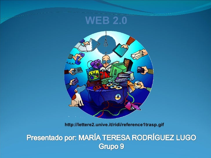 WEB 2.0 http://lettere2.unive.it/ridi/reference1trasp.gif
