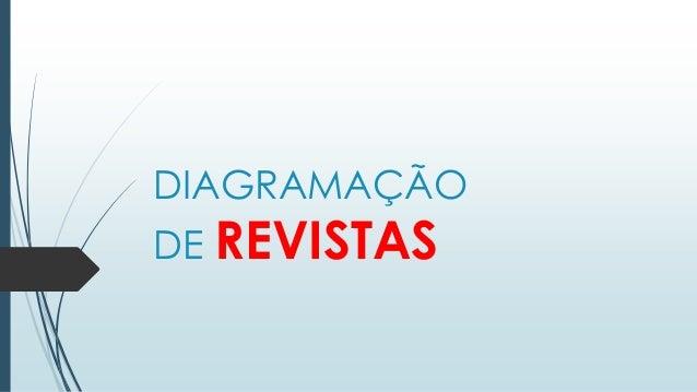 DIAGRAMAÇÃO DE REVISTAS