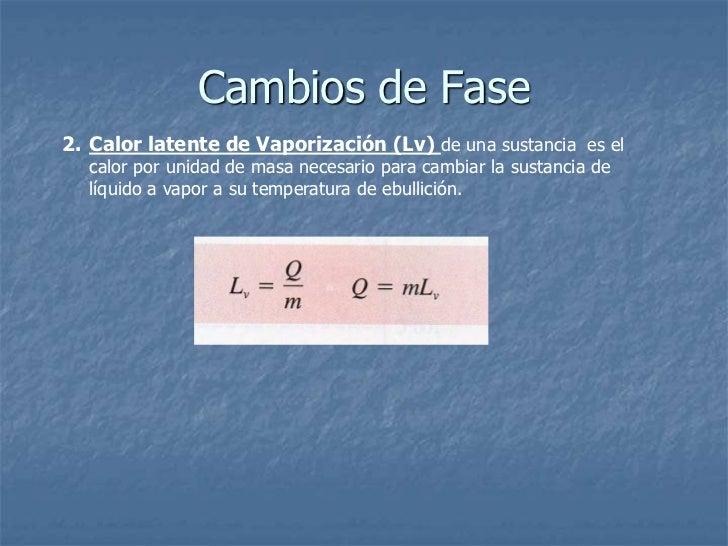 VARIACIÓN DE LA TEMPERATURA DEBIDA A UN CAMBIO DE LA              ENERGÍA TÉRMICA DEL AGUA.