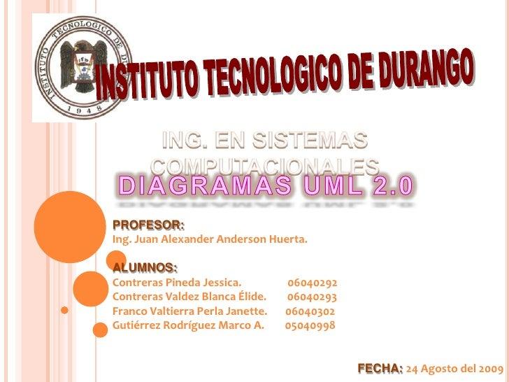 PROFESOR: Ing. Juan Alexander Anderson Huerta.  ALUMNOS: Contreras Pineda Jessica.         06040292 Contreras Valdez Blanc...