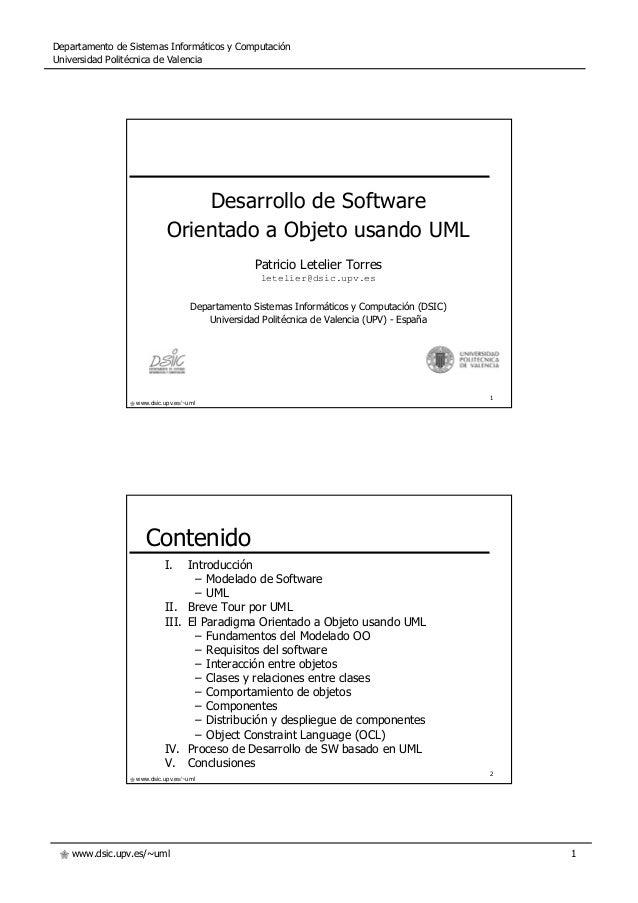 www.dsic.upv.es/~uml Departamento de Sistemas Informáticos y Computación Universidad Politécnica de Valencia 1 1 www.dsic....