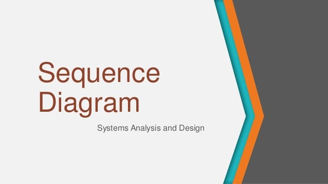 Sequence Diagram Systems Analysis and Design