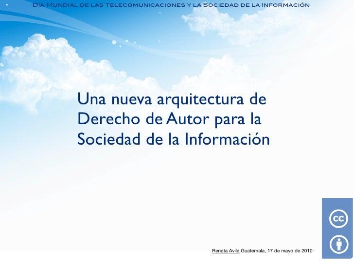 Día Mundial de las Telecomunicaciones y la Sociedad de la Información                Una nueva arquitectura de            ...