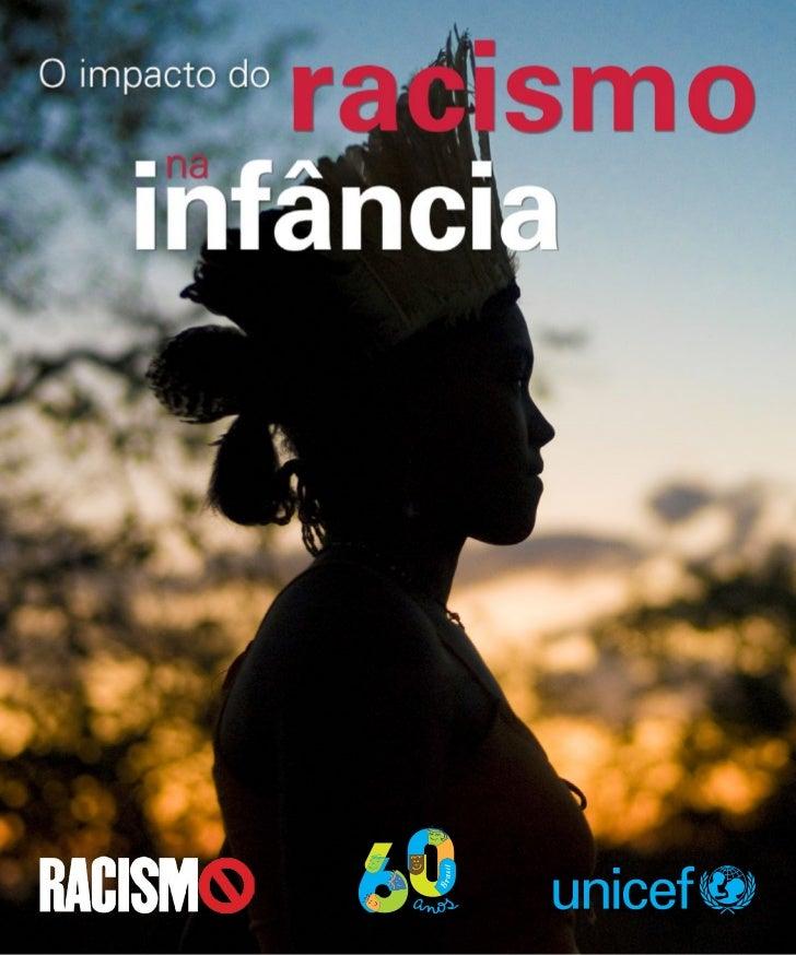 Seria possível umainfância sem racismo?Seria possível termos todasas crianças de até 1 anode idade sobrevivendo?Seria poss...