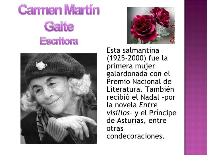<ul><li>Esta salmantina (1925-2000) fue la primera mujer galardonada con el Premio Nacional de Literatura. También recibió...