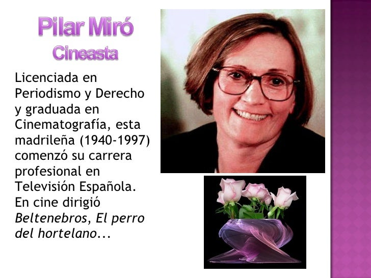 <ul><li>Licenciada en Periodismo y Derecho y graduada en Cinematografía, esta madrileña (1940-1997) comenzó su carrera pro...