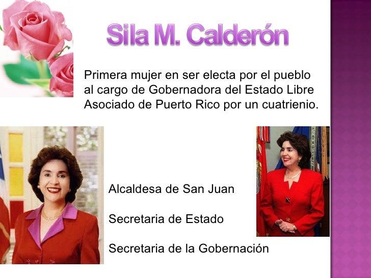 Primera mujer en ser electa por el pueblo al cargo de Gobernadora del Estado Libre Asociado de Puerto Rico por un cuatrien...