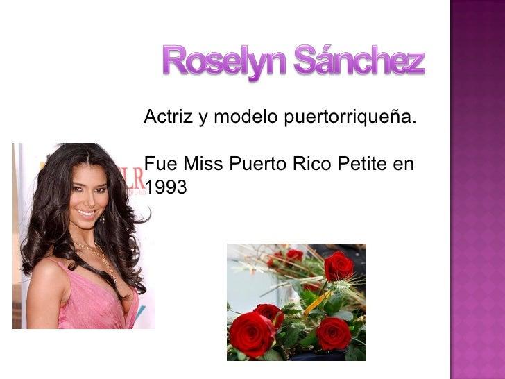 Actriz y modelo puertorriqueña. Fue Miss Puerto Rico Petite en 1993