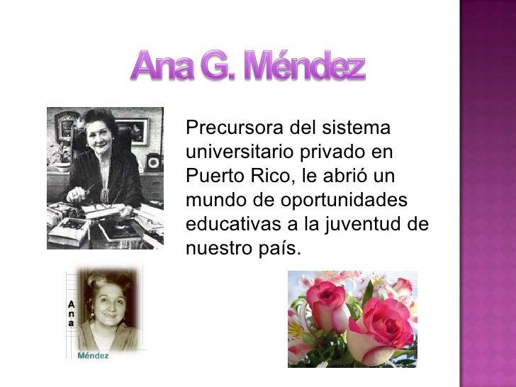 Precursora del sistema universitario privado en Puerto Rico, le abrió un mundo de oportunidades educativas a la juventud d...