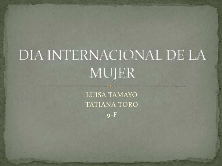 LUISA TAMAYOTATIANA TORO     9-F