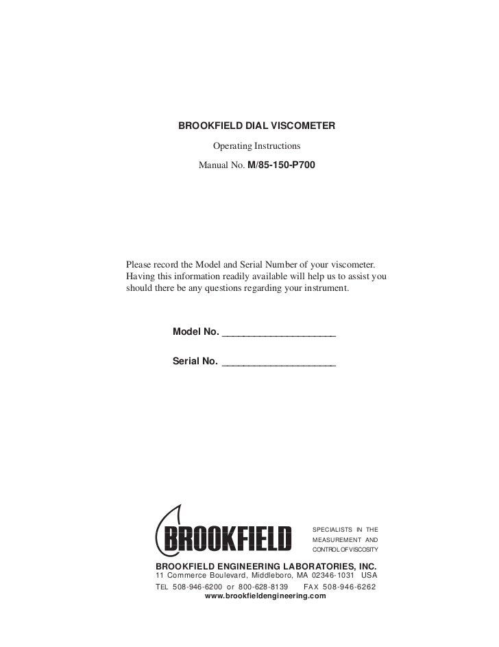 BROOKFIELD DIAL VISCOMETER                                            Operating Instructions                              ...