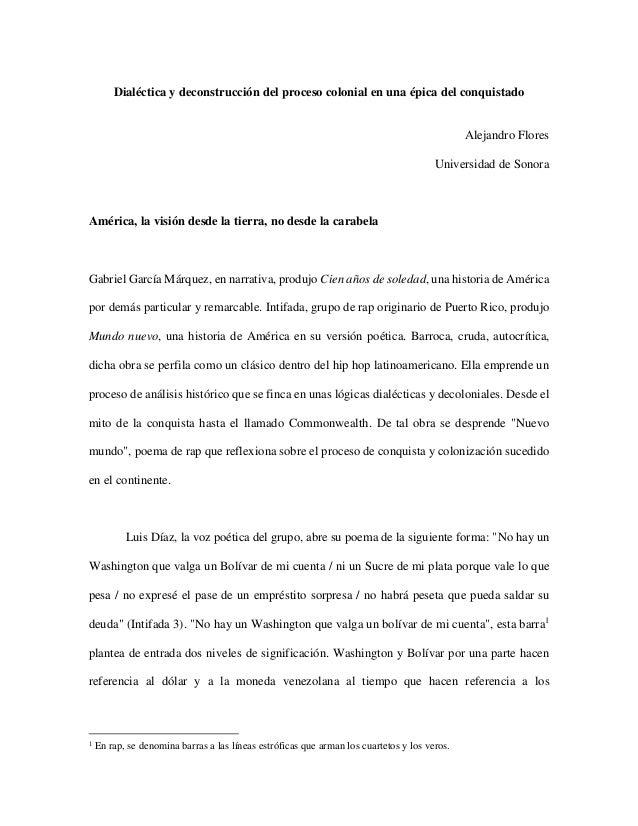 Dialéctica y deconstrucción del proceso colonial en una épica del conquistado  Alejandro Flores Universidad de Sonora  Amé...