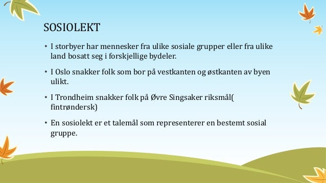 dialekter i norge sexklubb oslo