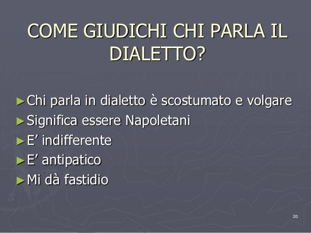 Dialetto Si Dialetto No