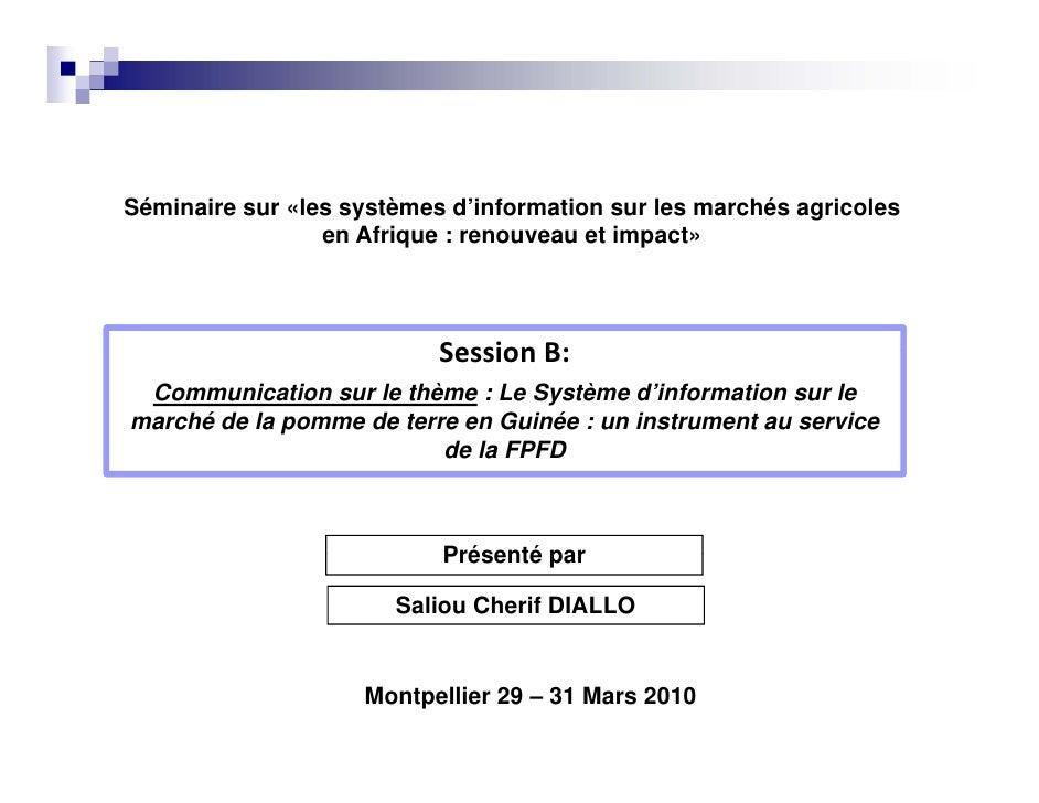 Séminaire sur «les systèmes d'information sur les marchés agricoles                  en Afrique : renouveau et impact»    ...