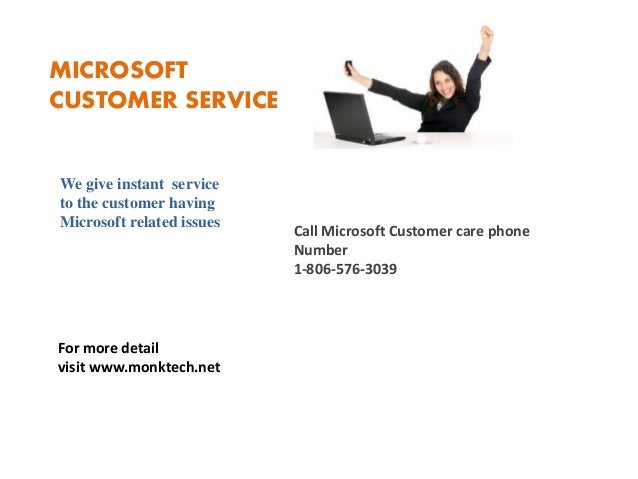 MICROSOFT CUSTOMER SERVICE We give instant service to the customer having Microsoft related issues Call Microsoft Customer...