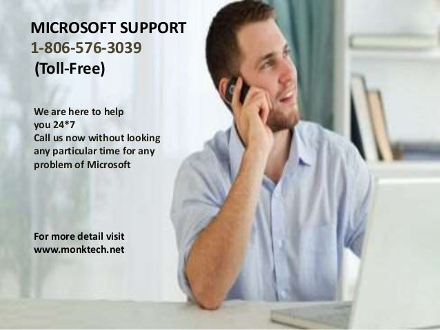 MICROSOFT SUPPORT 1-806-576-3039 (Toll-Free) We are here to help you 24*7 Call us now without looking any particular time ...