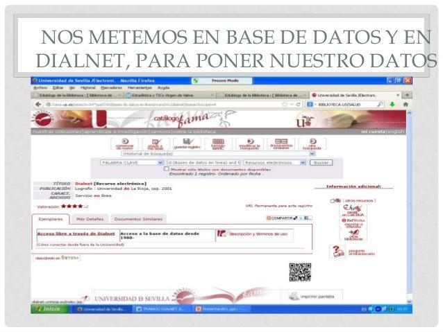 NOS METEMOS EN BASE DE DATOS Y EN DIALNET, PARA PONER NUESTRO DATOS