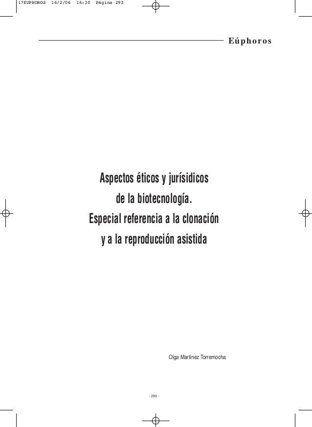 Eúphoros Aspectos éticos y jurísidicos de la biotecnología. Especial referencia a la clonación y a la reproducción asistid...
