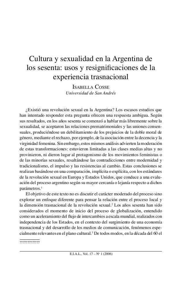 E.I.A.L., Vol. 17 – No 1 (2006) Cultura y sexualidad en la Argentina de los sesenta: usos y resignificaciones de la experie...
